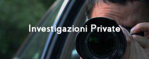 Investigazioni private, investigatore privato roma